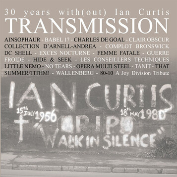 Frenchy but Chic # 78: 30 Years With(out) Ian Curtis Transmission 80-10