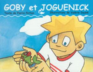 Goby et Joguenick