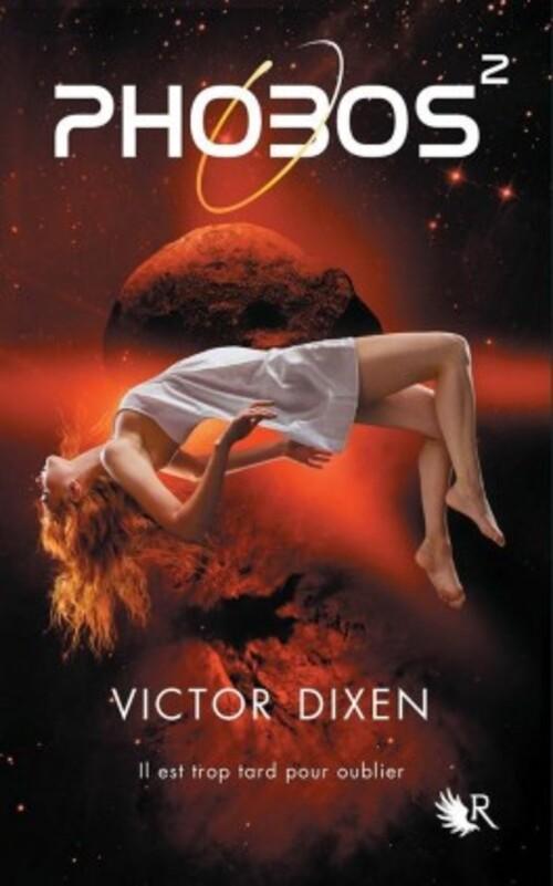"""""""Phobos tome 2"""" de Victor Dixen : un second tome encore meilleur, la vérité se dévoile peu à peu"""