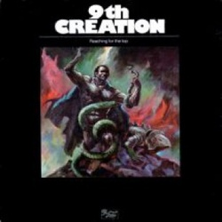 9th Creation - Reaching For The Top - Complete LP