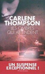 Intégrale des Livres  (L') de Carlene Thompson