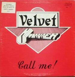 Velvet Hammer - Call Me - Complete LP