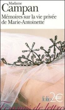 Mémoires sur la vie privée de Marie-Antoinette ; Madame Campan
