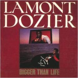 Lamont Dozier - Bigger Than Life - Complete LP