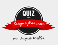 Le nouveau quiz de Jacques Drillon