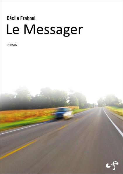 Cécile Fraboul, Le Messager