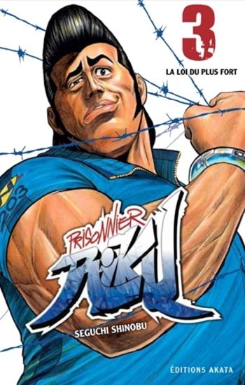 Prisonnier Riku - Tome 03 - Seguchi Shinobu