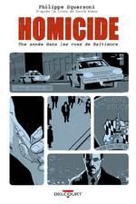HOMICIDE T2 - 4 FEVRIER 10 FEVRIER 1988 - UNE ANNEE DANS LES RUES DE BALTIMORE