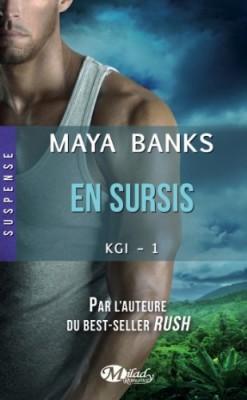 KGI, Tome 1 : En Sursis de Maya Banks
