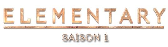 ELEMENTARY (Saison 1) : Actuellement EN DVD, retour sur des personnages mythiques et découvrez un extrait des bonus !