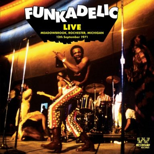 "Funkadelic : CD "" Live At Meadowbrook, Rochester, Michigan 12th September 1971 "" Westbound Records WBCD-1117 [ US ]"