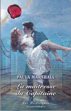 La maîtresse du capitaine de Paula Marshall