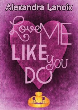 Love Me Like You Do - Alexandra Lanoix