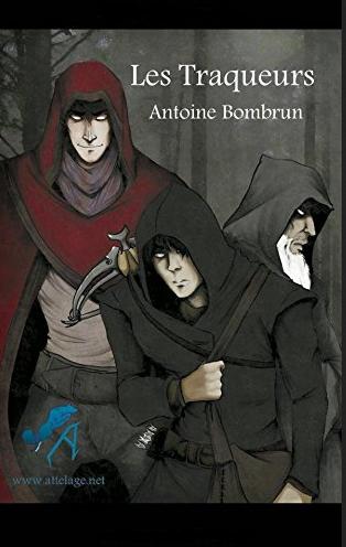 Les traqueurs (Antoine Bombrun)