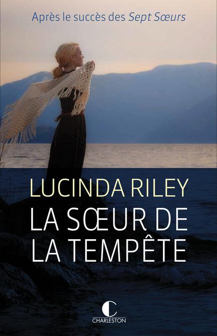 La sœur de la tempête - Lucinda Riley
