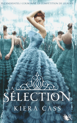 la Selection tome 1 de Kiera Cass