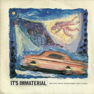 It's Immaterial - Driving Away From Home - 1986