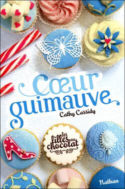 """Coeur guimauve"" T.2 de Cathy Cassidy"