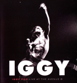 IGGY POP - Live At The Avenue ''B'' [Video]