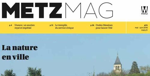 Metz Mag de mai - juin 2016