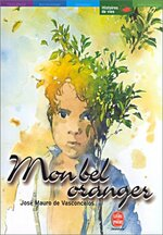 Mon bel oranger • José Mauro de Vasconcelos