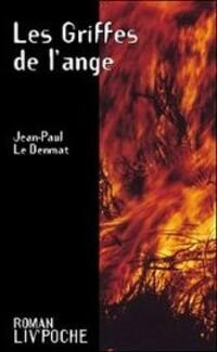 Jean-Paul Le Denmat, Les Griffes de l'ange