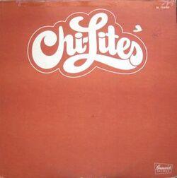 The Chi Lites - Chi Lites - Complete LP