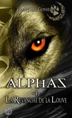 Alpha, La vengeance d'une louve