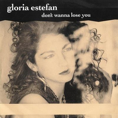 Gloria Estefan - Don't Wanna Lose You - 1989
