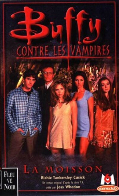 """La moisson - Buffy contre les vampires"" de Richie Tankersley Cusick"
