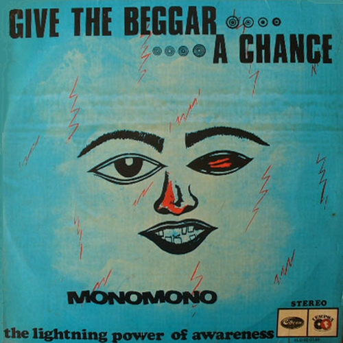 "Monomono : Album "" Give The Beggar A Chance , The Lightning Power Of Awareness "" His Master's Voice ‎Records HNLX 5104 [ NG ]"