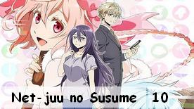 Net-juu no Susume 10 Fin