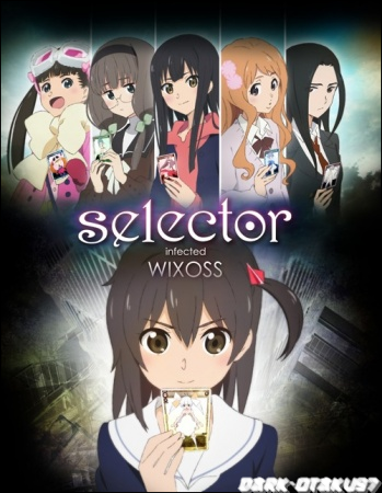 Selector infected WIXOSS (12/12)