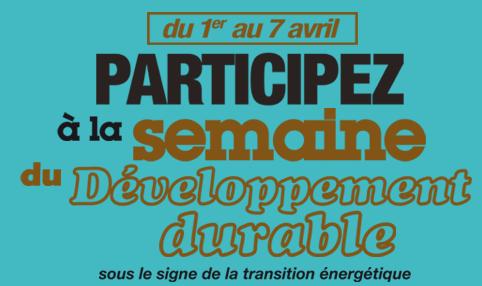 * La semaine du développement durable