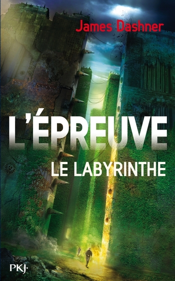 L'épreuve 1- Le labyrinthe - James Dashner