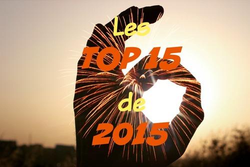Monos-Connexion : Les Top 15 de 2015 (3)
