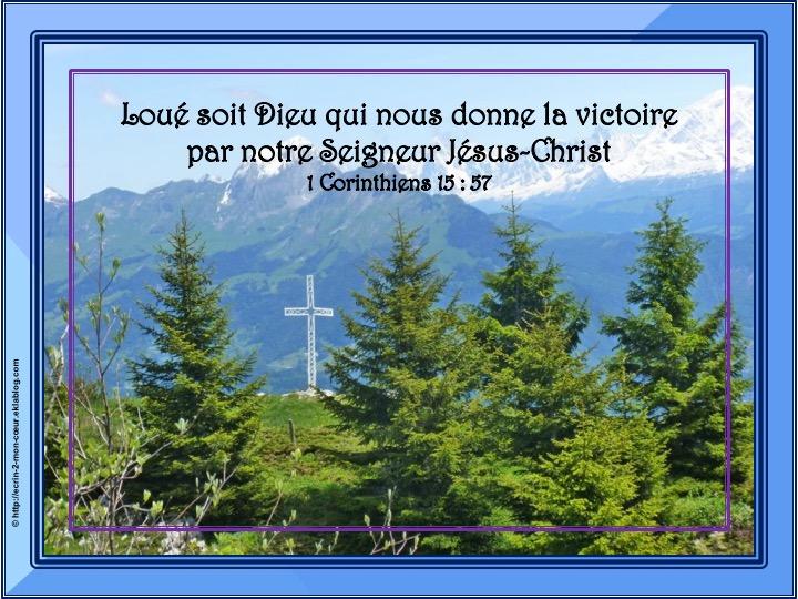 Loué soit Dieu qui nous donne la victoire - 1 Corinthiens 15 : 57