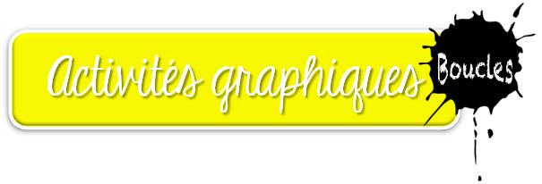Graphisme - Boucles