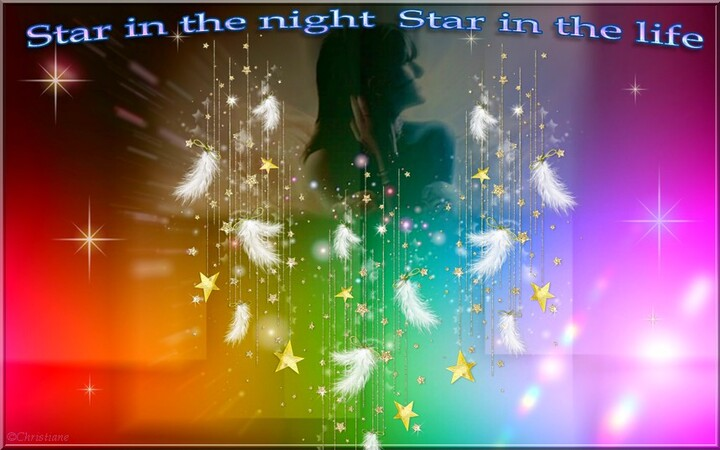 Star in the night , Star in the Life