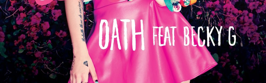 NEW MUSIC  // Cher Lloyd ft. Becky G - Oath