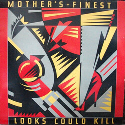 Mother's Finest - Looks Could Kill - Complete LP