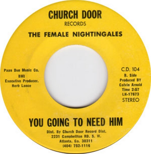 The Female Nightingales : You Going To Need Him