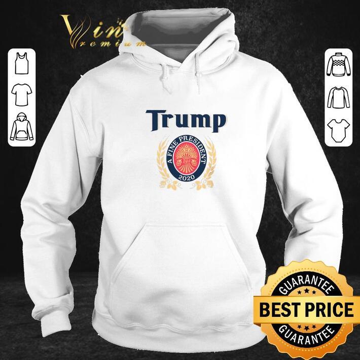 Official Trump A Finest President 2020 shirt
