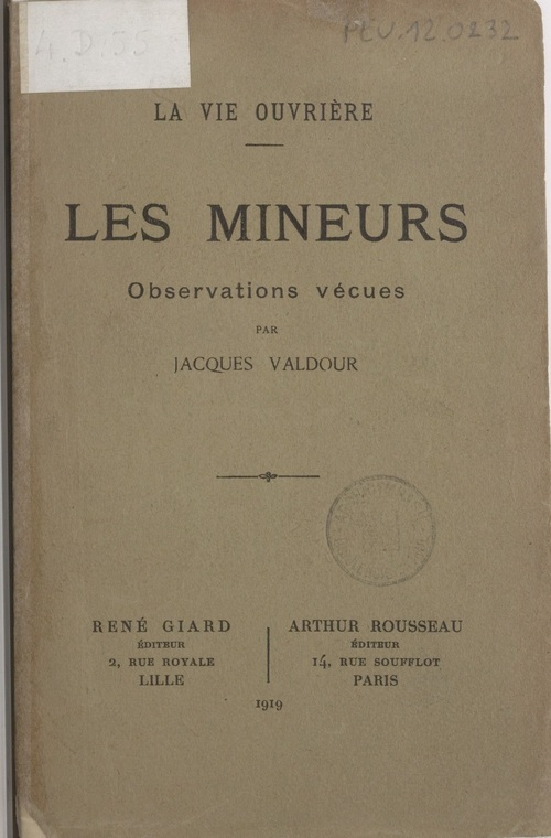 Jacques Valdour - Les mineurs (1919)