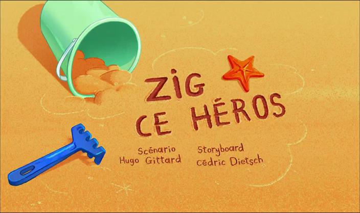 Zig & Sharko - 2x02 - Zig, ce héros