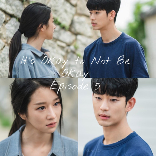 It's Okay to Not Be Okay EP05