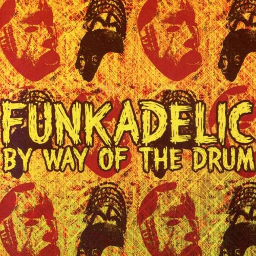 "Funkadelic : CD "" By Way Of The Drum "" Hip-O Select Records B0007399-02 [ US ]"