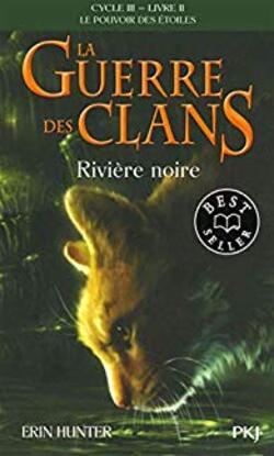 Chronique du roman {La guerre des clans - Rivière noire}