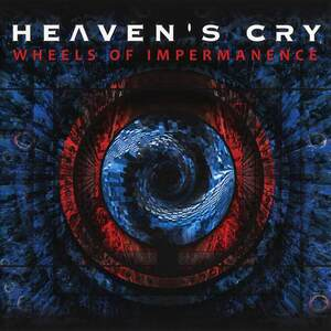 Heaven's Cry - Wheels of Impermanence (2012)