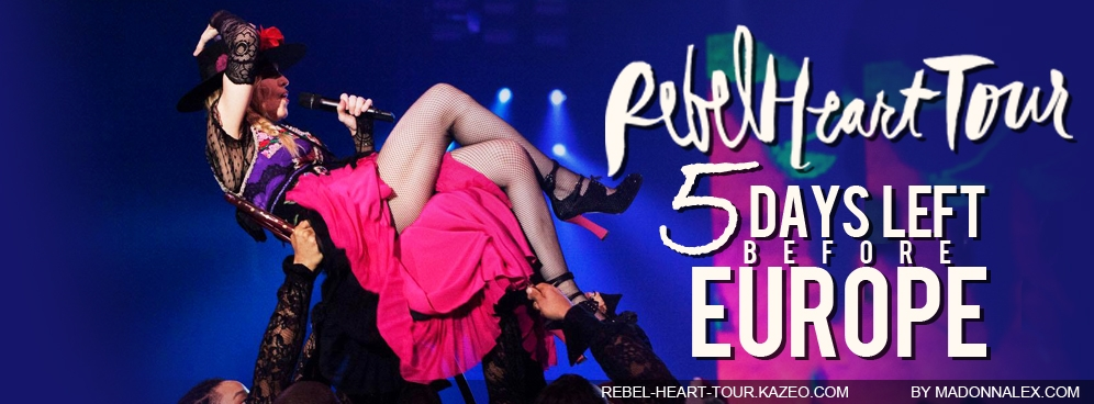 Madonna Rebel Heart Tour Europe J-5
